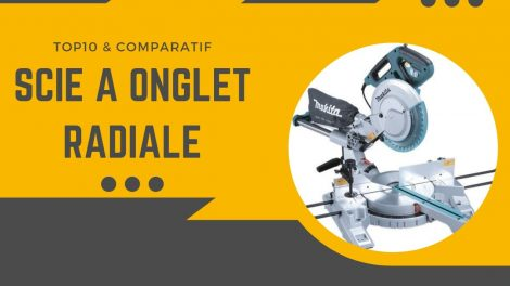 meilleure scie a onglet radiale
